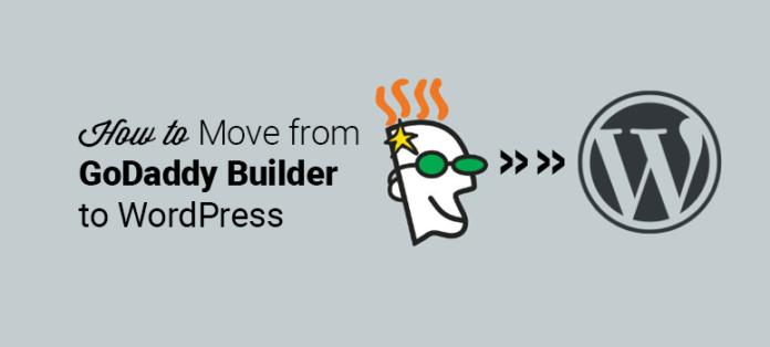 Migrate GoDaddy Website Builder Site to WordPress