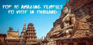 Top 10 Amazing Temples to Visit in Thailand